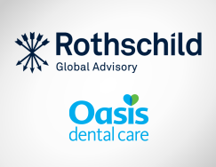 Rothschild Global Advisory – Oasis Dental Care