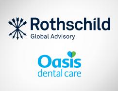 Rothschild Global Advisory – Oasis Dental Care